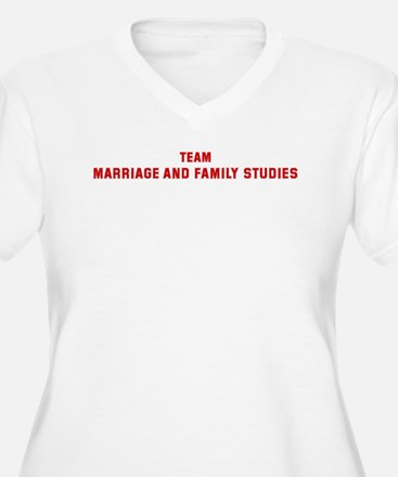 Team MARRIAGE AND FAMILY STUD T-Shirt