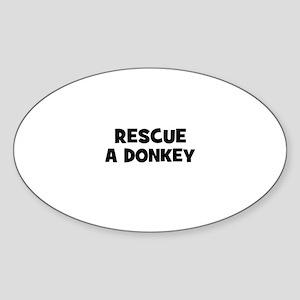 rescue a donkey Oval Sticker