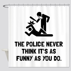 Police Funny Shower Curtain
