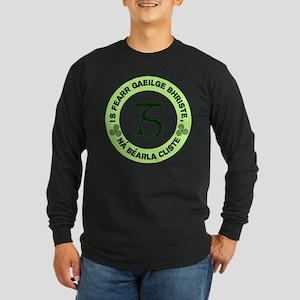 Is Fearr Gaeilge Long Sleeve T-Shirt