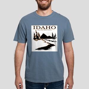 Idaho the Last best place T-Shirt