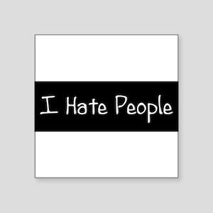 HatePeople_BlkBmpr Sticker
