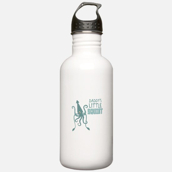 Daddys Little Squirt Water Bottle