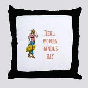 Real Women Handle Hay Throw Pillow