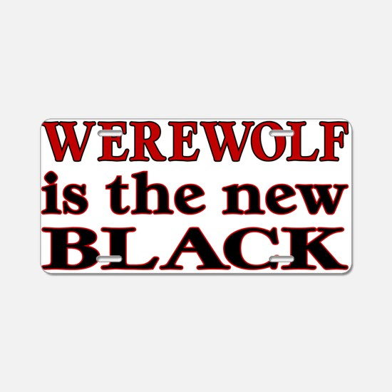 Werewolf is the new Black Aluminum License Plate