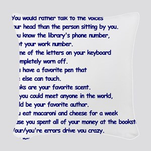 Clues You May Be a Writer Woven Throw Pillow
