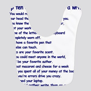 Clues You May Be a Writer Bib