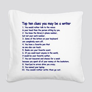 Clues You May Be a Writer Square Canvas Pillow