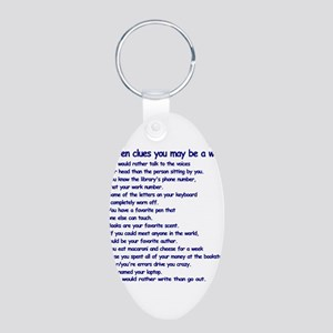 Clues You May Be a Writer Aluminum Oval Keychain