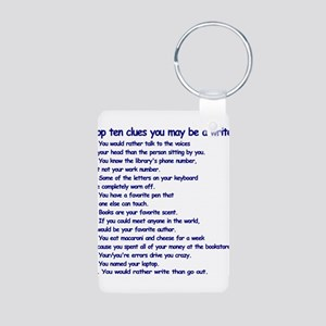 Clues You May Be a Writer Aluminum Photo Keychain