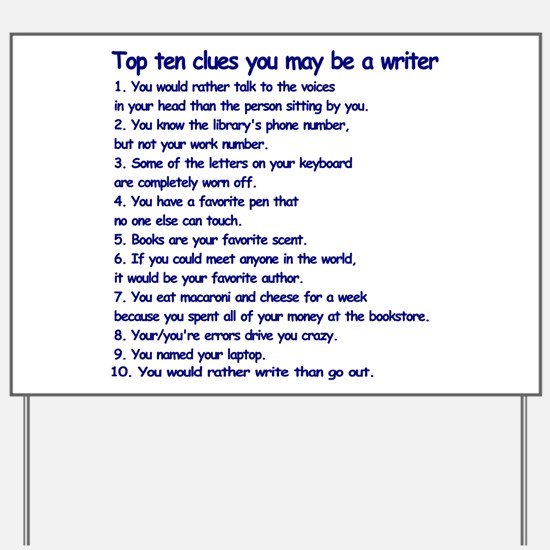 Clues You May Be a Writer Yard Sign