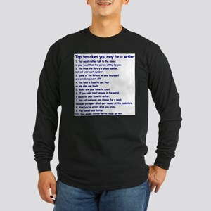 Clues You May Be a Writer Long Sleeve Dark T-Shirt