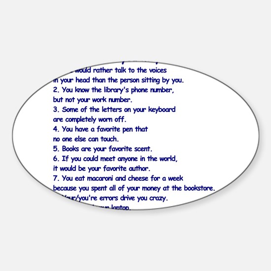 Clues You May Be a Writer Sticker (Oval)