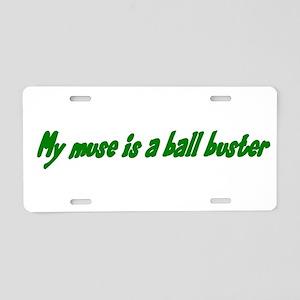 Writer Humor Muse Aluminum License Plate