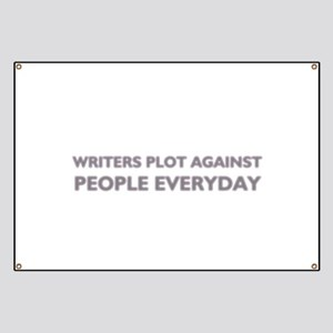 Writers Plot Against People Everyday Banner