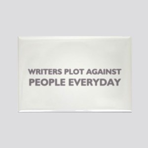 Writers Plot Against People Everyday Rectangle Mag