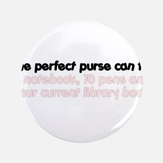 "The perfect purse 3.5"" Button (100 pack)"