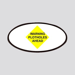 Warning Plotholes Ahead Patches