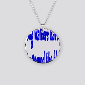 Dog Walkers have been around the block Necklace Ci
