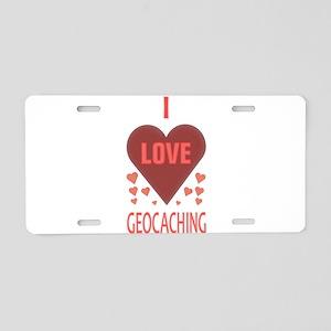 I LOVE GEOCACHING Aluminum License Plate