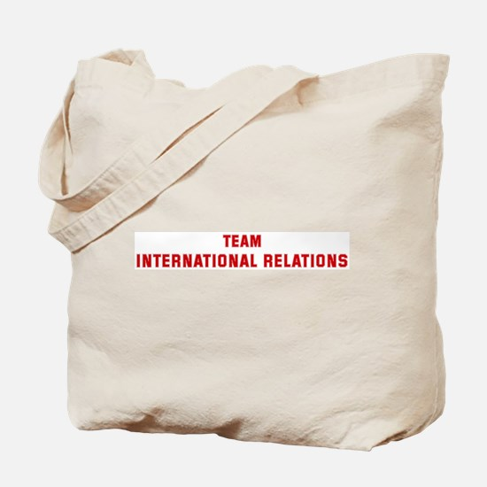 Team INTERNATIONAL RELATIONS Tote Bag