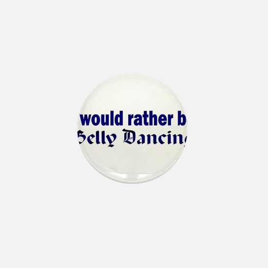 I Love Belly Dancing Mini Button