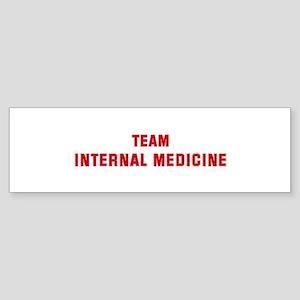 Team INTERNAL MEDICINE Bumper Sticker