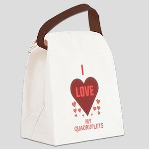 I LOVE MY QUADRUPLETS Canvas Lunch Bag