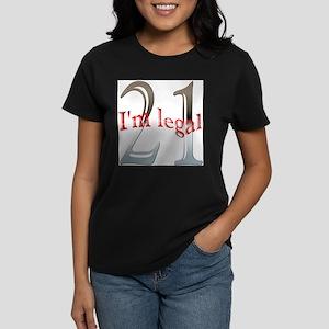 Im Legal and 21 Women's Dark T-Shirt