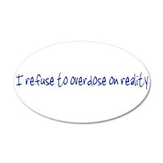 Reality Overdose Wall Decal