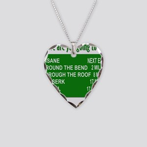 Where are you going today? Necklace Heart Charm