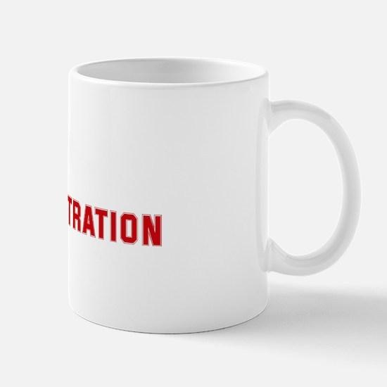 Team HOTEL ADMINISTRATION Mug
