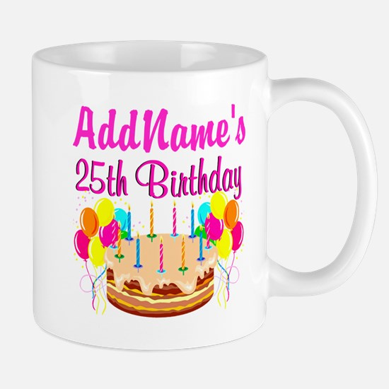 FANTASTIC 25TH Mug