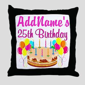 FANTASTIC 25TH Throw Pillow