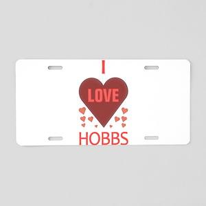 I LOVE HOBBS NM Aluminum License Plate