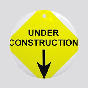 Under Construction Ornament (Round)