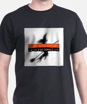 My ex-wifes other car is a broomstick T-Shirt