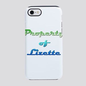 Property Of Lizette Female iPhone 7 Tough Case