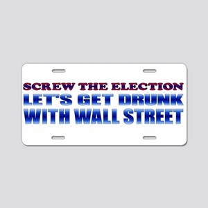 Screw the Election Aluminum License Plate
