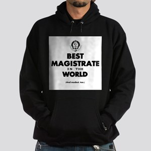 Best Magistrate in the World. Hoodie
