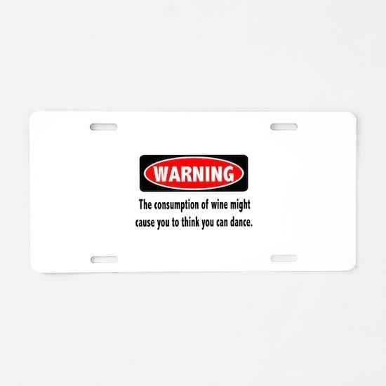 Wine Warning Aluminum License Plate