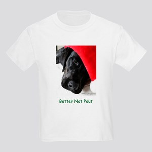 Better Not Pout Kids Light T-Shirt