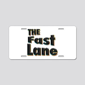 The Fast Lane Aluminum License Plate