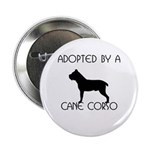 Adopted by a Cane Corso Button