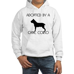Adopted by a Cane Corso Hoodie