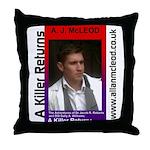 A Killer Returns Throw Pillow