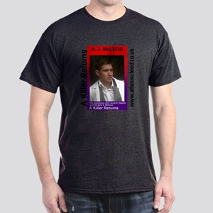 A Killer Returns Dark T-Shirt