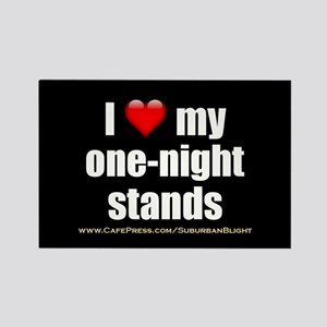 """Love My One-Night Stands"" Rectangle Magnet"