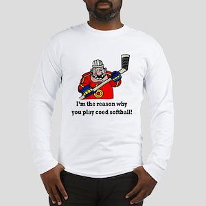 I'm the reason why.... Long Sleeve T-Shirt