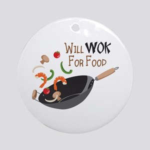 Will Work For Food Ornament (Round)